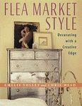 Flea Market Style by Chris Mead, Emelie Tolley (1998)