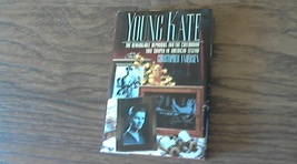 Young Kate: The Remarkable Hepburns and the Childhood That Shaped an Ame... - $3.50