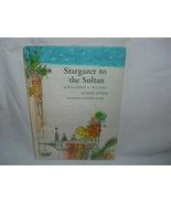 Stargazer to sultan by Barbara K. Walker  - $6.00