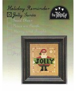 Holiday Reminder: Jolly Santa christmas cross stitch chart The Trilogy - $5.00