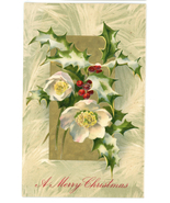 Merry Christmas vintage Victorian greeting postcard white roses holly - $7.00