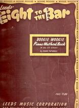Leeds' Eight to the Bar Boogie Woogie Piano Method Book - $30.00
