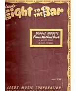 Leeds' Eight to the Bar Boogie Woogie Piano Method Book - $30.00