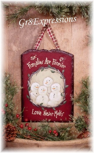 Families are forever snowman slate