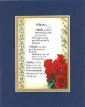 Touching and Heartfelt Poem for Mothers - [A Mother  ] on 11 x 14 CUSTOM-CUT EXT - $16.33