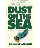 Dust on the Sea [Nov 01, 1978] Beach, Edward Latimer - $22.00