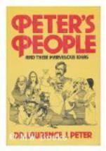 Peter's people [Jan 01, 1979] Peter, Laurence J - $44.00
