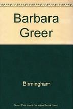 Barbara Greer [Apr 01, 1968] Birmingham - $21.00