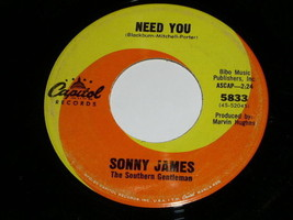 Sonny James Need You 45 Rpm Record - $18.99