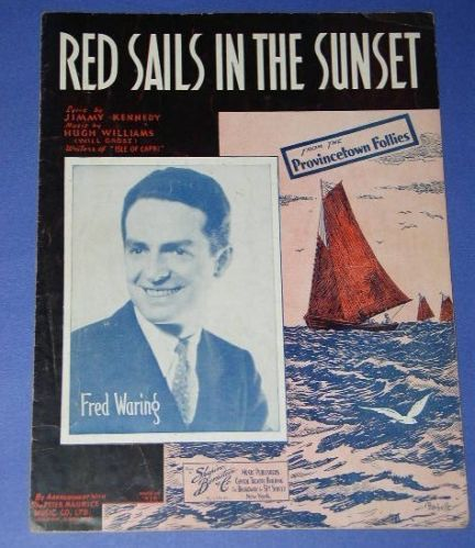 Primary image for FRED WARING VINTAGE SHEET MUSIC 1935 RED SAILS