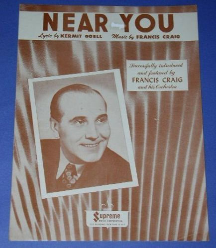 Primary image for FRANCIS CRAIG VINTAGE SHEET MUSIC 1947 NEAR YOU