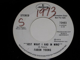 Faron Young Just What I Had In Mind 45 Rpm Record 1973 Promotional - $18.99