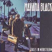 Primary image for Exiles in Mainstream by Havana Black (CD, Jun-1991...