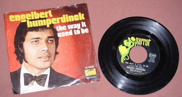 Primary image for ENGELBERT HUMPERDINCK WAY IT USED TO BE 45 RPM VINTAGE W/PIC SLEEVE