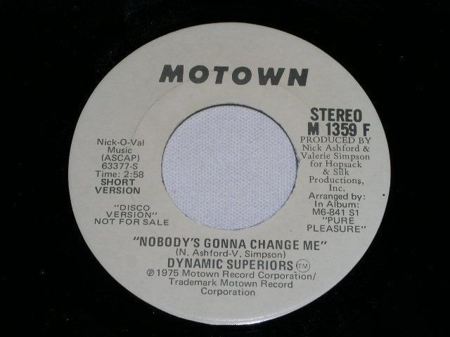 Primary image for DYNAMIC SUPERIORS NOBODYS GONNA CHANGE ME PROMO FUNK 45 RPM RECORD 1975