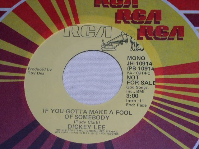 Primary image for DICKEY LEE IF YOU GOTTA MAKE A FOOL OF SOMEBODY PROMO 45 RPM RECORD VINTAGE 1977