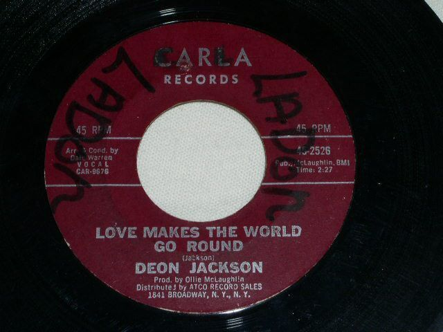Primary image for DEON JACKSON LOVE MAKES THE WORLD GO ROUND CARLA LABEL SOUL 45 RPM RECORD