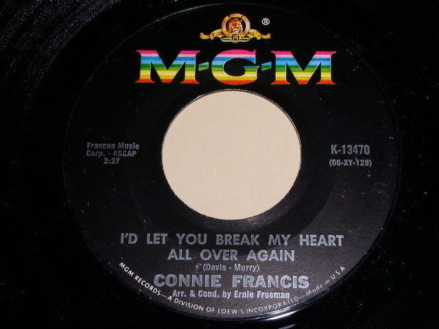 Primary image for CONNIE FRANCIS I'D LET YOU BREAK MY HEART 45 RPM PHONOGRAPH RECORD MGM