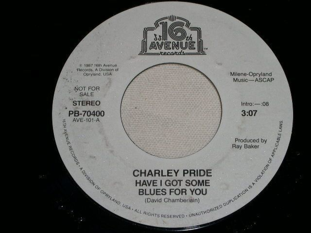 Primary image for CHARLEY PRIDE HAVE I GOT SOME BLUES FOR YOU PROMO 45 RPM RECORD VINTAGE 1987