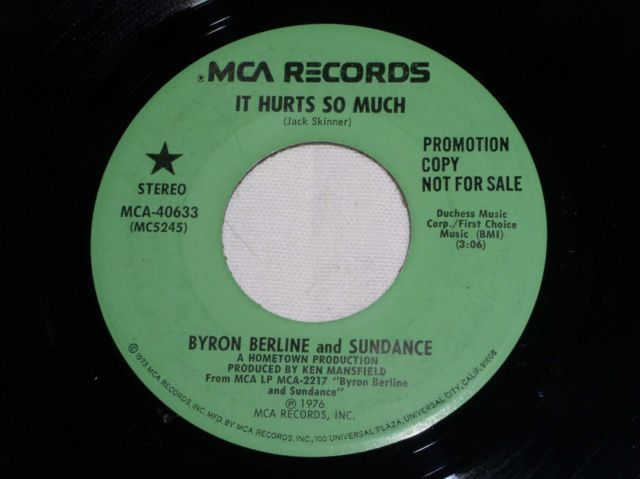 Primary image for BYRON BERLINE IT HURTS SO MUCH PROMOTIONAL 45 RPM RECORD VINTAGE 1976