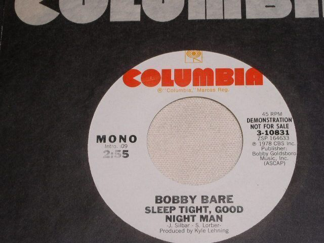 Primary image for BOBBY BARE SLEEP TIGHT GOOD NIGHT MAN PROMOTIONAL 45 RPM RECORD VINTAGE 1978