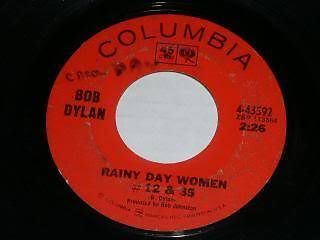 Primary image for Bob Dylan Rainy Day Women 45 Rpm Record