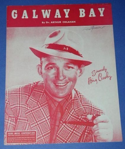 Primary image for BING CROSBY VINTAGE SHEET MUSIC 1947 GALWAY BAY