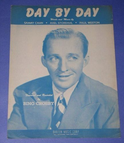 Primary image for BING CROSBY VINTAGE SHEET MUSIC 1945 DAY BY DAY