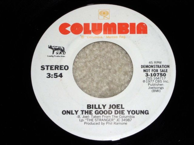 Primary image for BILLY JOEL ONLY THE GOOD DIE YOUNG PROMOTIONAL 45 RPM RECORD VINTAGE