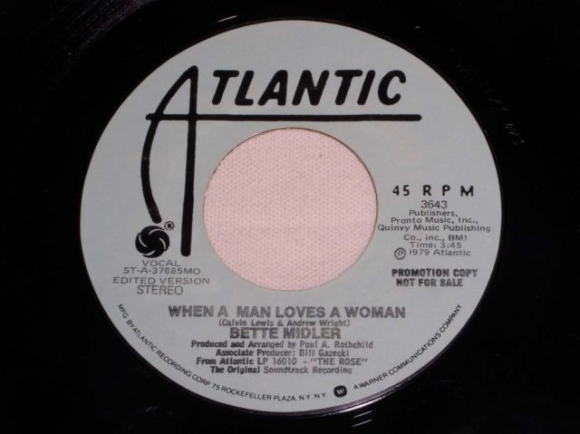 Primary image for BETTE MIDLER WHEN A MAN LOVES A WOMAN PROMOTIONAL 45 RPM RECORD VINTAGE 1979