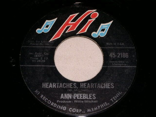 Primary image for ANN PEEBLES HEARTACHES SOUL 45 RPM RECORD HEARTACHES HEARTACHES