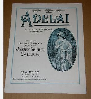 Primary image for Adelai Little Mexican Serenade Sheet Music Vintage 1921