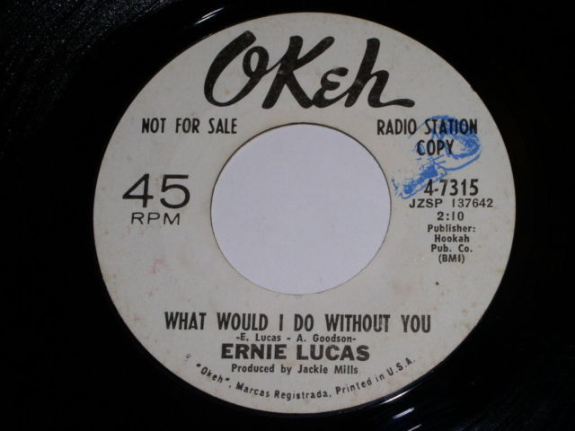 Primary image for Ernie Lucas What Would I Do Without You 45 Rpm Record Okeh Label Promotional