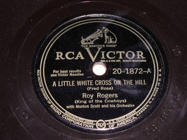 Primary image for Roy Rogers Little White Cross On The Hill 78 rpm record vintage RCA Records