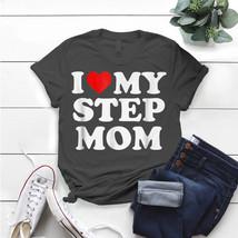 I Love My Step Mom - Heart My Stepmom T- Shirt Birthday Funny Ideas Gift... - $15.99+