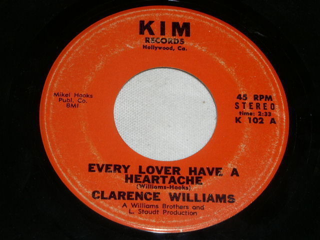 Primary image for CLARENCE WILLIAMS EVERY LOVER HAVE A HEARTACHE 45 RPM KIM LABEL NORTHERN SOUL