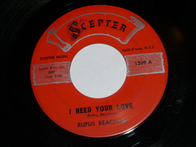 Primary image for Rufus Beacham I Need Your Love 45 Rpm Record Vikntage Scepter Label