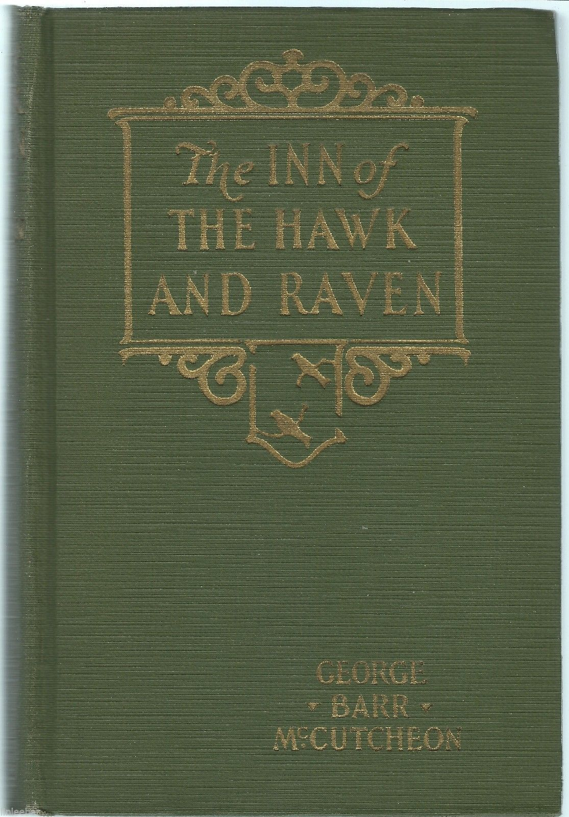 Primary image for The Inn Of The Hawk And Raven- A Tale Of Old Graustark by George Barr McCutcheon