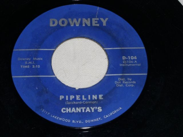 Primary image for CHANTAY'S PIPELINE SURF 45 RPM  RARE DOWNEY LABEL