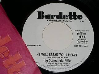 Primary image for The Springfield Rifle He Will Break Your Heart Burdette Label 45 Rpm Record