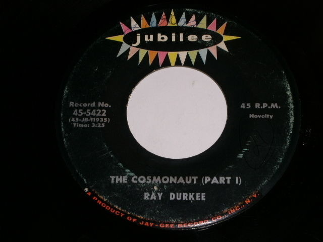 Primary image for Ray Durkee Cosmonaut 45 Rpm Record Jubilee Label