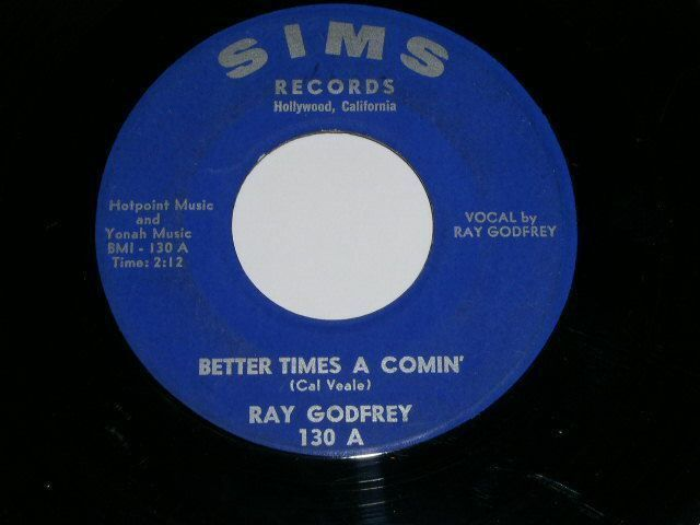 Primary image for RAY GODFREY BETTER TIMES A COMIN VINTAGE COUNTRY 45 RPM SIMS RECORDS