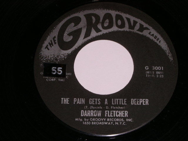 Primary image for Darrow Fletcher The Pain Gets A Little Deeper Groovy Label 45 Rpm Record
