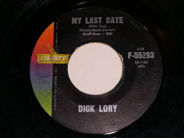 Primary image for Dick Lory My Last Date 45 Rpm Liberty Label