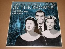 The Browns Sweet Sounds Record Album 1959 Three Bells - $49.99