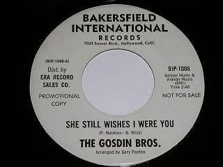 Primary image for Gosdin Bros She Still Wishes I Were You Bakersfield International 45 Rpm Promo