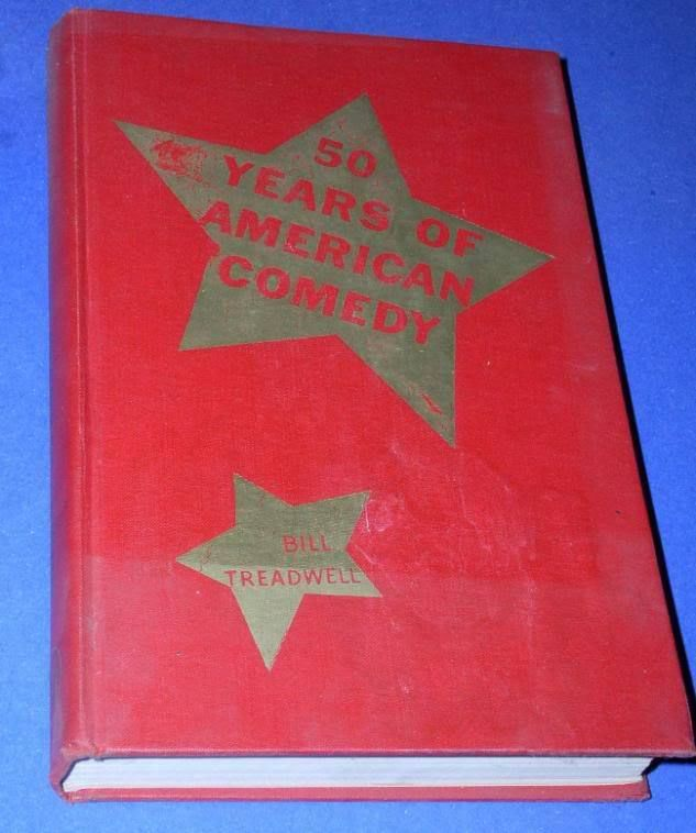 Primary image for BILL TREADWELL 50 YEARS OF AMERICAN COMEDY 1951 SIGNED