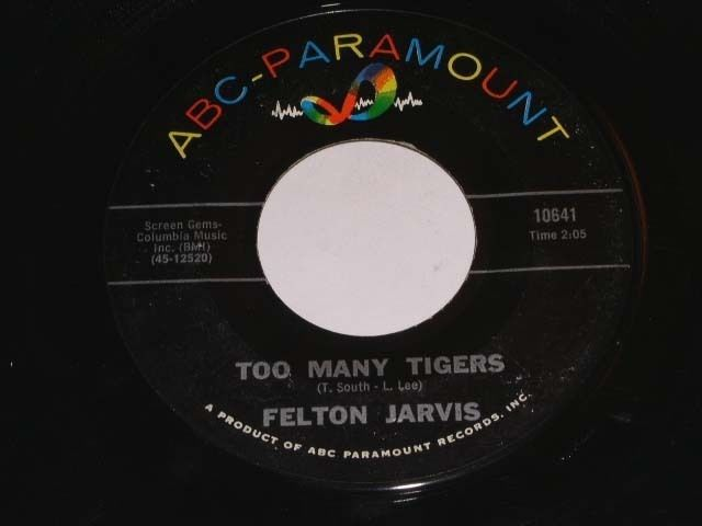 Primary image for Felton Jarvis Too Many Tigers 45 Rpm Record ABC Paramount Label