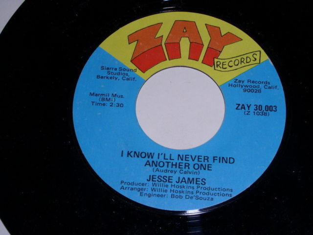 Primary image for Jesse James I Know I'll Never Find Another One Soul 45 Rpm Vintage Zay Label