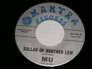 Primary image for MU Ballad Of Brother Lew 45 Rpm Record Mantra Label